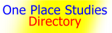 One Place Studies Directory – the FREE directory to over 2,000 study places worldwide