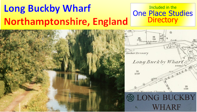 Long Buckby Wharf One Place Study